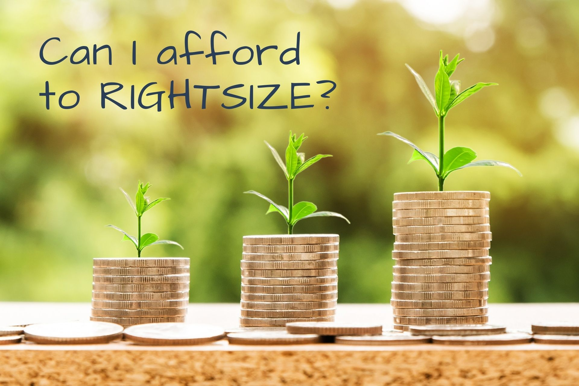 can I afford to rightsize - Rightsize Your Home