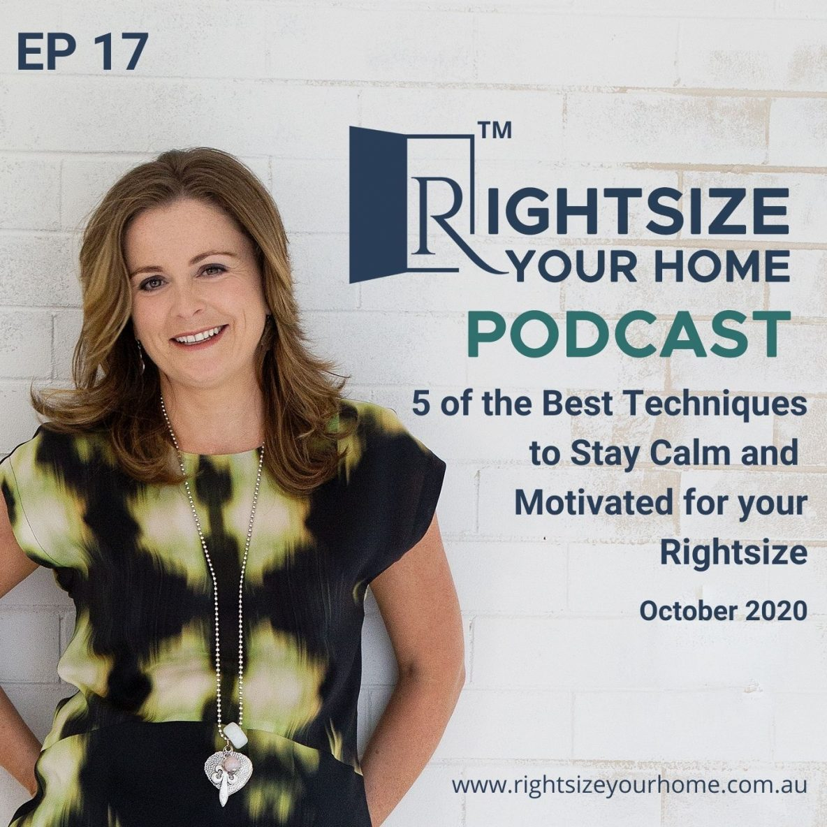 Stay Calm and Motivated for Your Rightsize