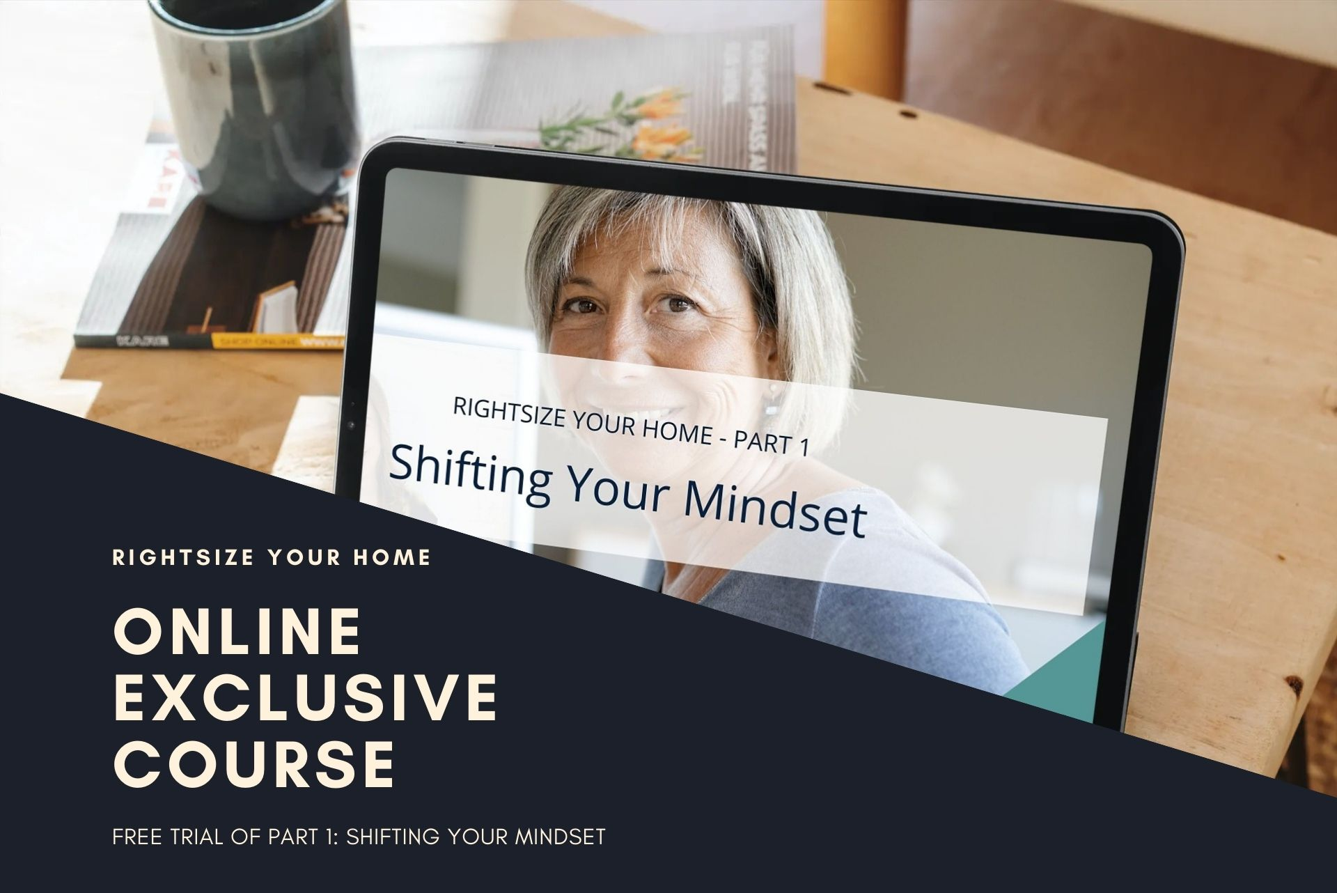 Rightsize Your Home online exclusive course